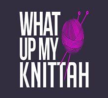 What Up My Knittah T-Shirt