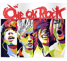 One Ok Rock ! Poster