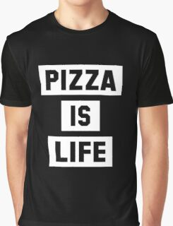 Pizza is Life Graphic T-Shirt
