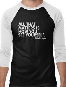 All That Matters Is How You See Yourself - McGregor Men's Baseball ¾ T-Shirt
