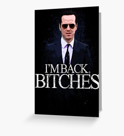 Jim Moriarty - I'm Back (BBC SHERLOCK) Greeting Card