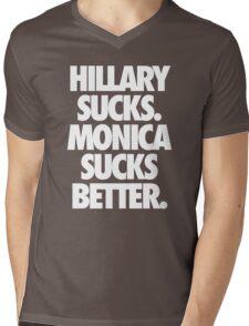 HILLARY SUCKS. MONICA SUCKS BETTER. - Alternate Mens V-Neck T-Shirt
