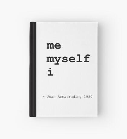 Me Myself I Hardcover Journal