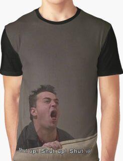 Shut up, shut up, shut up! Graphic T-Shirt