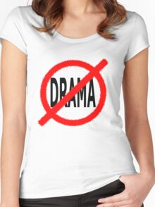 No Drama Women's Fitted Scoop T-Shirt