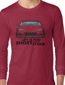 Life is too short to stay stock GT 86 Long Sleeve T-Shirt