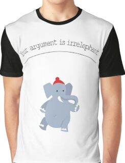 Your argument is irrelephant Graphic T-Shirt