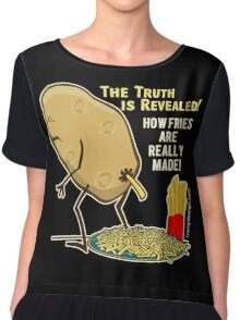 How Fries Are Really Made Humor Chiffon Top