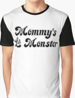 Mommy's Lil Monster Graphic T-Shirt