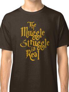 Muggle Struggle Classic T-Shirt