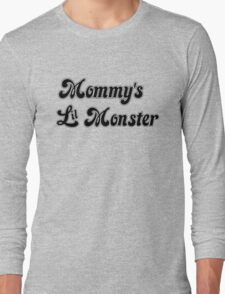 Mommy's Lil Monster Long Sleeve T-Shirt