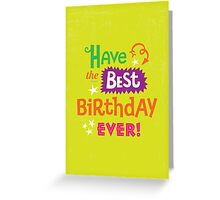 Happy Birthday: All Occasion Greeting Card