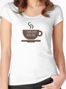 I Turn Coffee Into Code Women's Fitted Scoop T-Shirt