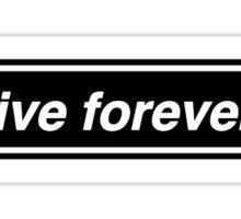 Oasis - Live Forever Sticker