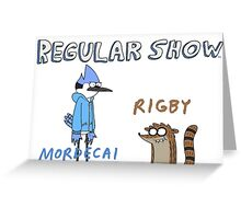 Regular Show Rigby and Mordecai Greeting Card