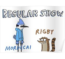 Regular Show Rigby and Mordecai Poster