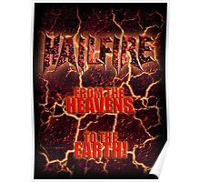 Hailfire Heavens to the Earth Poster