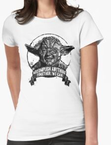 The FORCE IS STRONG in this one.  Womens Fitted T-Shirt