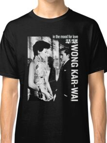 IN THE MOOD FOR LOVE - WONG KAR WAI Classic T-Shirt