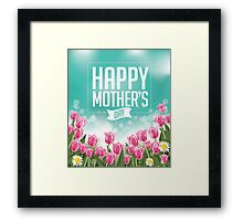 Happy Mothers Day tulips design Framed Print