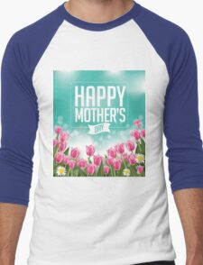 Happy Mothers Day tulips design Men's Baseball ¾ T-Shirt