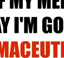 Pharmaceutically Commando Sticker