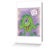 You Won't be Sad Forever Greeting Card