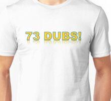 73 Dubs White Unisex T-Shirt