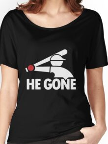 Chicago White Sox- He Gone Women's Relaxed Fit T-Shirt