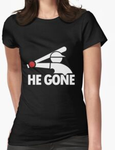 Chicago White Sox- He Gone Womens Fitted T-Shirt