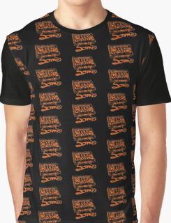 Everybody Wants Some Graphic T-Shirt