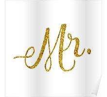 Mr Gold Faux Foil Metallic Glitter Quote Isolated on White Background Poster