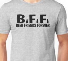Beer Friends Forever Unisex T-Shirt