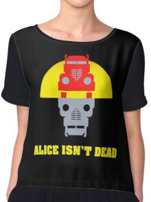 Alice isn't dead Chiffon Top