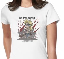 Be Prepared For Zombies Womens Fitted T-Shirt