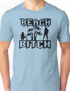 Beach Bitch Unisex T-Shirt