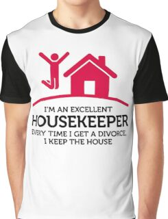 Excellent Housekeeper Graphic T-Shirt