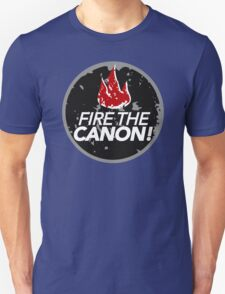 Fire The Canon T-Shirt