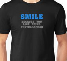 Smile for the Camera Unisex T-Shirt