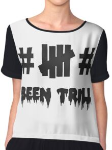 been trill tag undefeated Chiffon Top