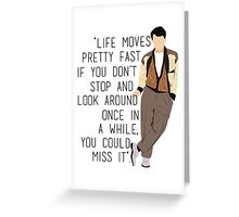 Ferris Bueller Greeting Card