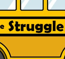 Struggle Bus Sticker