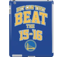 Can they beat the Golden State Warriors Record NBA iPad Case/Skin