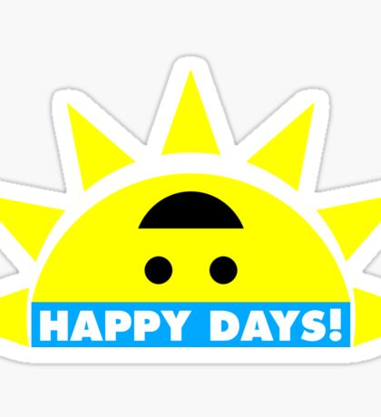 Happy Days! Sticker