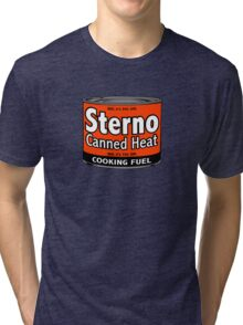 Sterno Canned heat Tri-blend T-Shirt