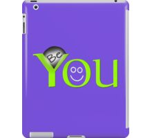 be you smile iPad Case/Skin