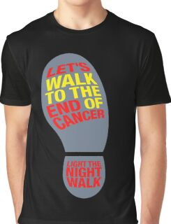 Let's walk to the end of cancer light the night walk Graphic T-Shirt