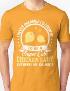 Super Cute Chicken Lady Unisex T-Shirt