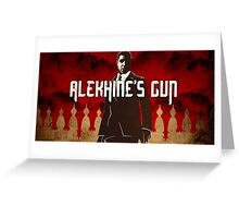 Alekhine's Gun  Greeting Card
