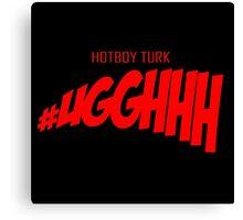 Hotboy Turk : Uggghhhhh Canvas Print